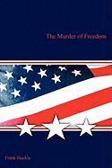 The Murder of Freedom - Hockla, Frank