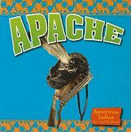 Apache (American Indian Art and Culture)