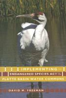 Freeman, D: Implementing the Endangered Species Act on the P