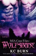 MIA Case Files: Wolfsbane