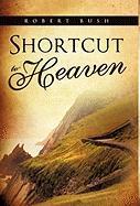 Shortcut To Heaven