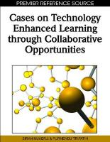 Cases on Technology Enhanced Learning Through Collaborative Opportunities