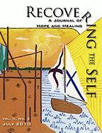 Recovering The Self: A Journal of Hope and Healing (Vol. II, No.3) Ernest Dempsey Editor