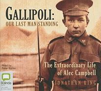 Gallipoli: Our Last Man Standing