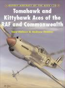 Tomahawk and Kittyhawk Aces of the RAF and Commonwealth (Aircraft of the Aces, Band 38)