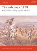 Ticonderoga 1758: Montcalm's victory against all odds René Chartrand Author