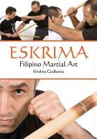 Eskrima: Filipino Martial Art