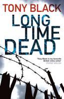Long Time Dead - Black, Tony
