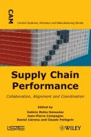 Supply Chain Performance: Collaboration, Alignment, and Coordination (Control Systems, Robotics and Manufacturing Series)