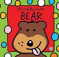 My Cuddly Cloth Bear