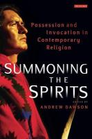Summoning the Spirits: Possession and Invocation in Contemporary Religion (Library of Modern Religion)