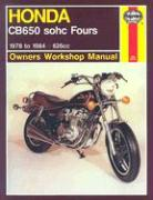 Honda CB650 SOHC Fours: 1978 to 1984 (Owners Workshop Manual)