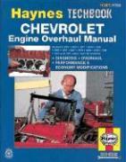 Chevrolet Engine Overhaul Manual (Haynes Repair Manual)
