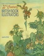 Dictionary of 20th Century Book Illustrators 1915-1985