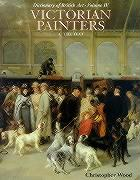 Dictionary of British Art Vol. 4, Victorian Painters 1-Text