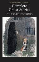 Complete Ghost Stories (Wordsworth Classics)