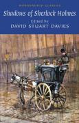 The Shadows of Sherlock Holmes (Wordsworth Classics)
