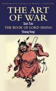 Tzu, S: Art of War / The Book of Lord Shang (Wordsworth Classics of World Literature)