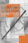 Globalism, Localism and Identity: New Perspectives on the Transition to Sustainability