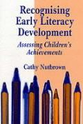 Recognising Early Literacy Development: Assessing Children's Achievements