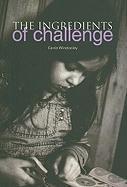 The Ingredients of Challenge Carrie Winstanley Author