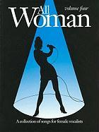 All Woman: v. 4: Collection of Songs for Female Vocalists
