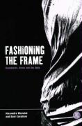 Fashioning the Frame: Boundaries, Dress and the Body (Dress, Body, Culture Series)