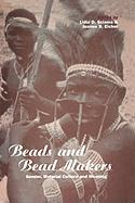 Beads and Beadmakers: Gender, Material Culture and Meaning (Cross-Cultural Perspectives on Women)