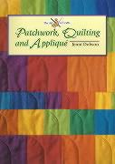 Patchwork, Quilting and Applique (Art of Crafts)