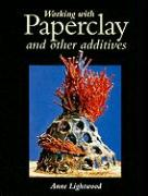 Working With Paperclay and Other Additives