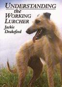 Understanding the Working Lurcher