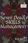 The Seven Deadly Skills of Management