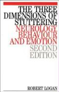 The Three Dimensions of Stuttering