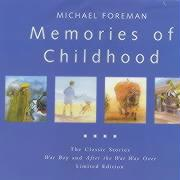 Memories of Childhood: The Classic Stories War Boy and After the War Was Over Limited Edition