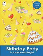 Birthday Party in Samoan and English Ahurewa Kahukura Author