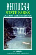 Kentucky State Parks: A Complete Outdoor Recreation Guide for Campers, Boaters, Anglers, Hikers and Outdoor Lovers