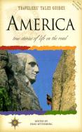 Travelers' Tales America: True Stories of Life on the Road (Travelers' Tales Guides)