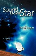 Sound from a Star Fred Yager Author