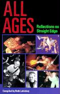 All Ages: Reflections on Straight Edge