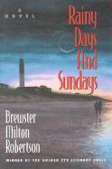 Rainy Days and Sundays - Robertson, Brewster Milton