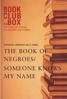 Discusses Lawrence Hill's Novel the Book of Negroes/Someone Knows My Name