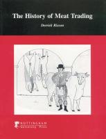 The History of Meat Trading - Rixson, Derrick
