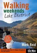 Walking Weekends: Lake District: 24 Circular Walks from 12 Villages Throughout the English Lake District (Walking Weekends S.)