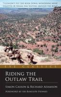 Casson, S: Riding the Outlaw Trail (Eye Classics)