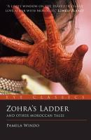 Zohra's Ladder: And Other Moroccan Tales