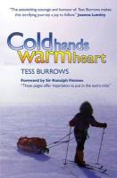 Cold Hands, Warm Heart Tess Burrows Author