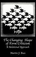 The Changing Shape of Form Criticism: A Relational Approach