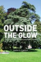 Outside the Glow: Protestants and Irishness in Independent Ireland