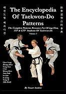 The Encyclopaedia Of Taekwon-Do Patterns, Vol 3 Stuart Anslow Paul Author