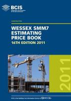 BCIS Wessex SMM7 Estimating Price Book 2011